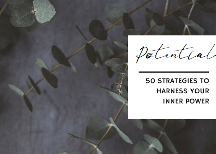 50 STRATEGIES TO HARNESS YOUR INNER POWER