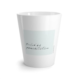 Fueled by possibilities Mug - Give the gift of intention. Keep focused on possibilities. Inspirational cup with positive message