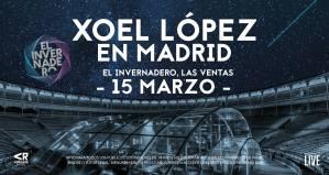 XOEL LÓPEZ @ El Invernadero Music