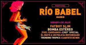 RIO BABEL: ÉL MATÓ A UN POLICÍA MOTORIZADO + CUARTETO DE NOS + CHEF'S SPECIAL + TRENDING TOPICS + BOMBA ESTÉREO + FUEL FANDANGO + FATBOY SLIM @ Ifema- Feria de Madrid