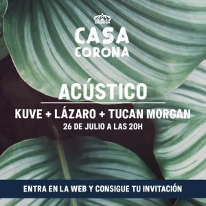 CASA CORONA: KUVE @ Casa Corona