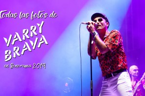 Varry Brava - Sonorama 2019