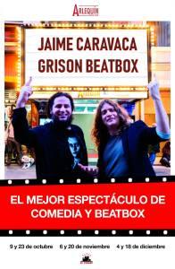 JAIME CARAVACA Y GRISON BEATBOX @ Teatro Arlequín Gran Vía