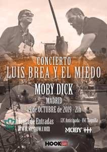 LUIS BREA Y EL MIEDO @ Moby Dick Club