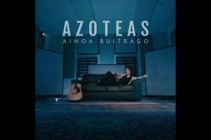 AINOA BUITRAGO – AZOTEAS