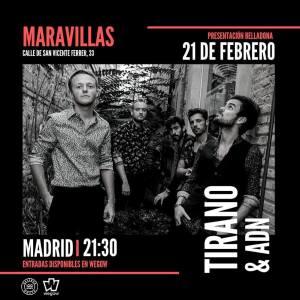 TIRANO @ Maravillas Club