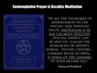 ConPrayer used meditation identical to that used in TM & witchcraft