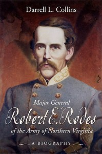 """Major General Robert Rodes, of the Army of Northern Virginia"" by Darrell L. Collins"