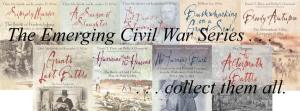 Emerging Civil War Series