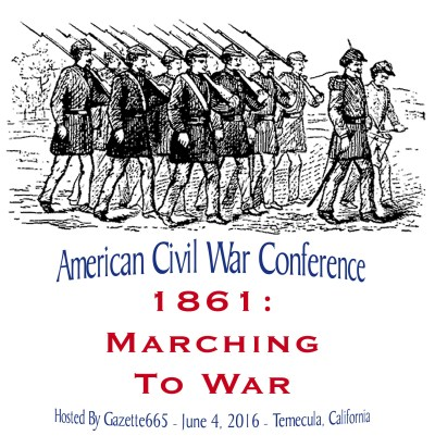 1861 Marching To War Civil War Conference