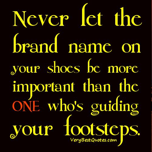Inainte sa vorbim de pantofi, sa tineti minte acest citat