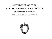 "1910 Buffalo Fine Arts Academy, Albright Art Gallery, Buffalo, NY, ""Fifth Annual Exhibition of Selected Paintings by American Artists"", May 11 – September 1"