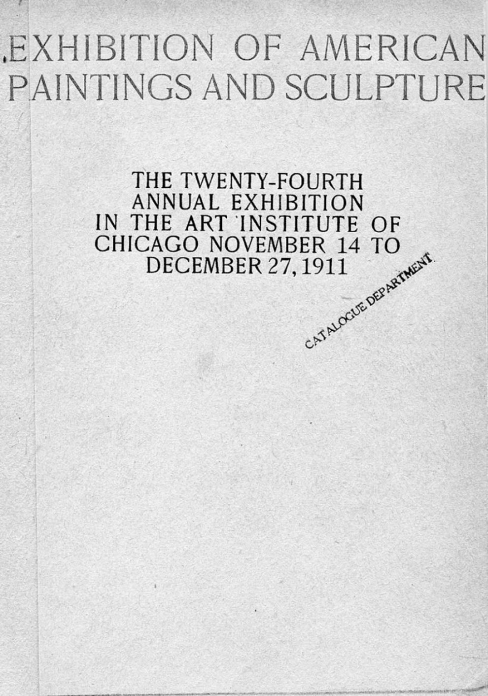 "1911 The Art Institute of Chicago, Chicago, IL, ""The Twenty-Fourth Annual Exhibition of American Paintings and Sculpture"", November 14 - December 27"