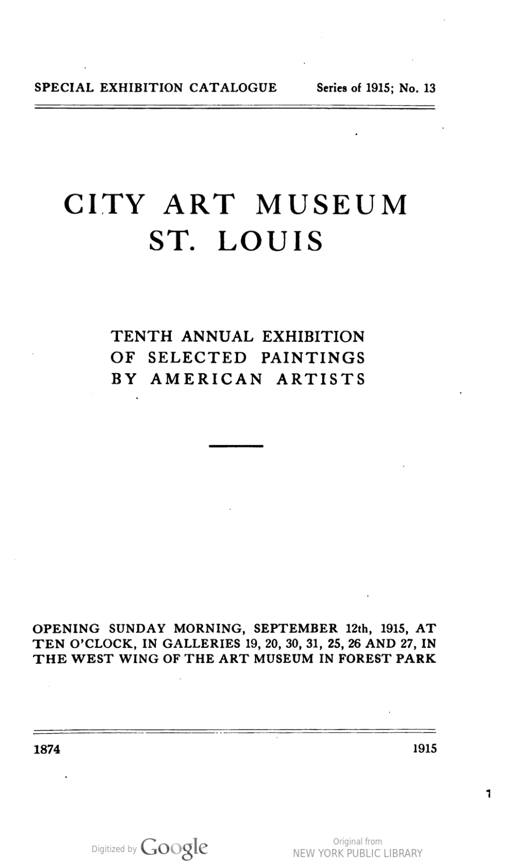 "1915 City Art Museum of St. Louis, St. Louis, MO, ""10th Annual Exhibition of Selected Paintings by American Artists"", September 12 – October 24"