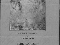 "1923 The Carnegie Institute, Pittsburgh, PA, ""Emil Carlsen Exhibition"", June 1 – August 31."