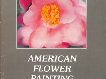 American Flower Painting ACA Galleries 1978