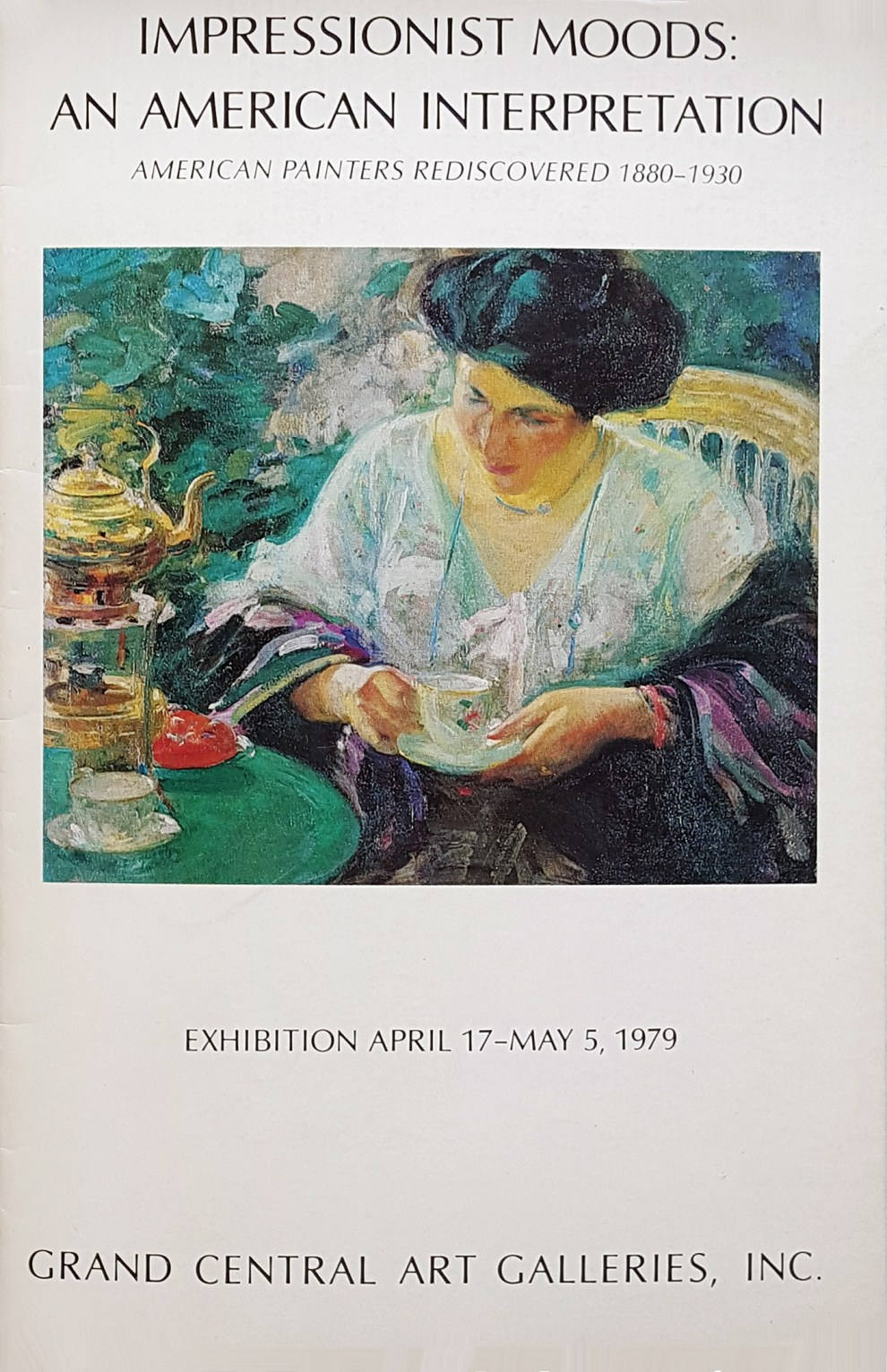 """1979 Grand Central Art Galleries, New York, NY, """"Impressionist moods : an American interpretation"""", April 17 – May 5."""