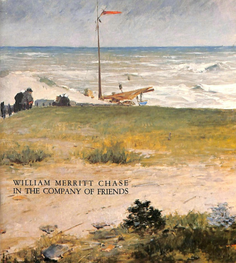 "1979 Parrish Art Museum, Southhampton, NY, ""William Merritt Chase in Company of Friends,"" May 13 – June 24"