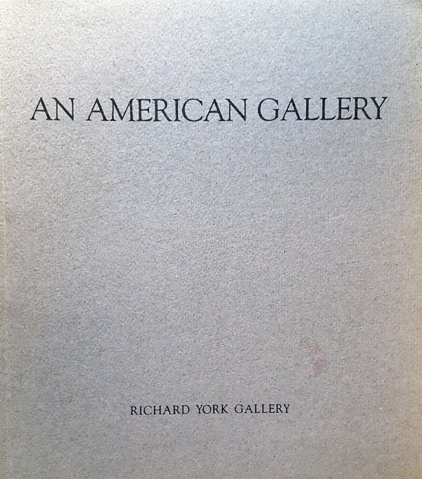 "1986 Richard York Gallery, New York, NY, ""An American Gallery: A Survey of Art From the Gallery's Collection"", August 1-20"