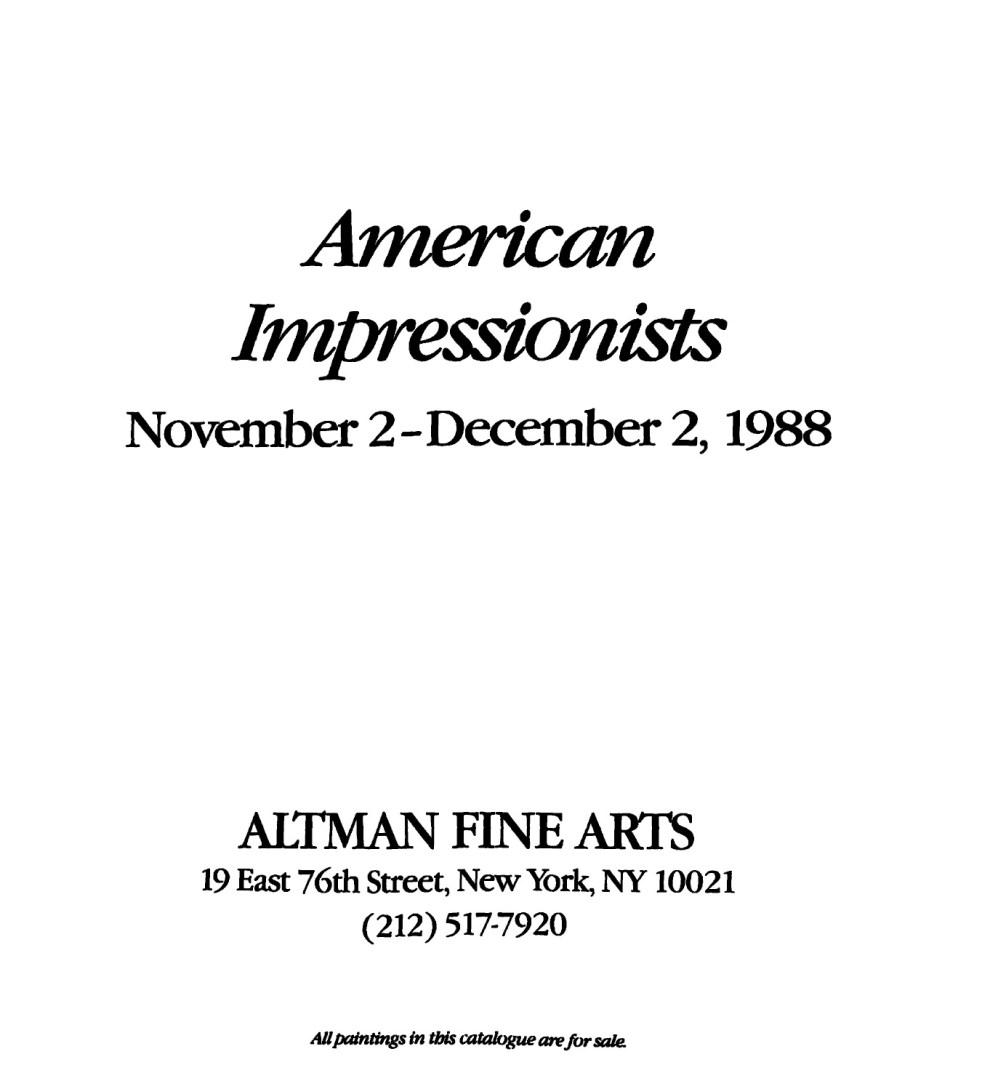 Exhibition Catalog: American Impressionists - Altman Fine Arts, 1988
