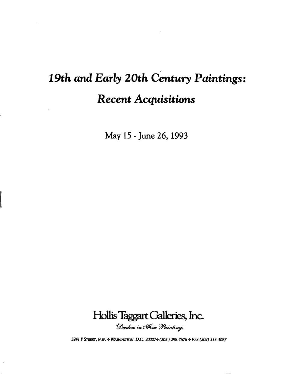 """1993 Hollis Taggart Galleries, Inc., Washington, DC, """"19th and 20th Century Paintings: Recent Acquisitions"""", May 15 – June 26"""