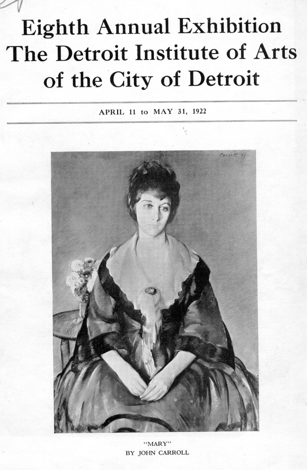 "1922 The Detroit Institute of Arts of the City of Detroit, Detroit, MI, ""Eighth Annual Exhibition"", April 11 - May 31"