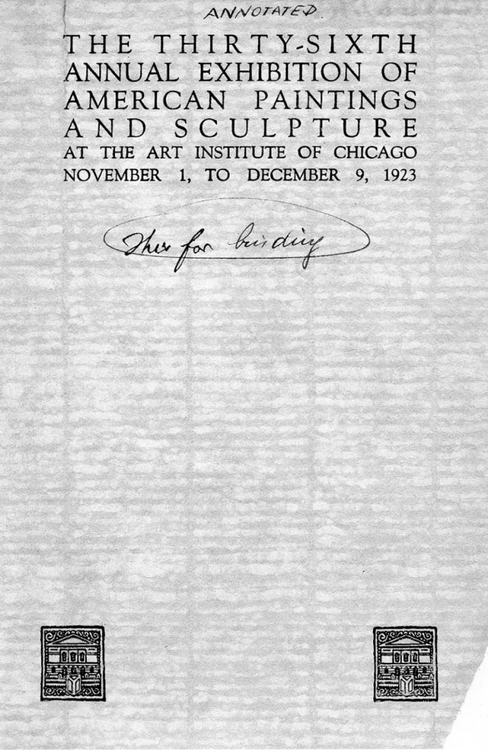 "1923 The Art Institute of Chicago, Chicago, IL, ""36th Annual Exhibition of American Paintings and Sculpture"", November 1 – December 9"
