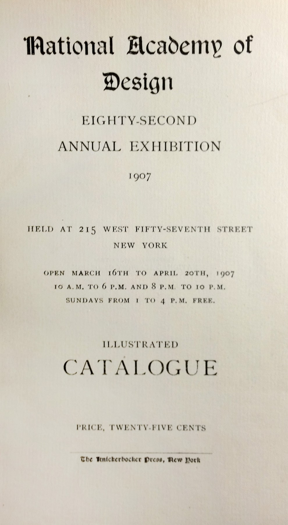 "1907 National Academy of Design, New York, NY, ""Eighty-Second Annual Exhibition"", March 16 - April 20"