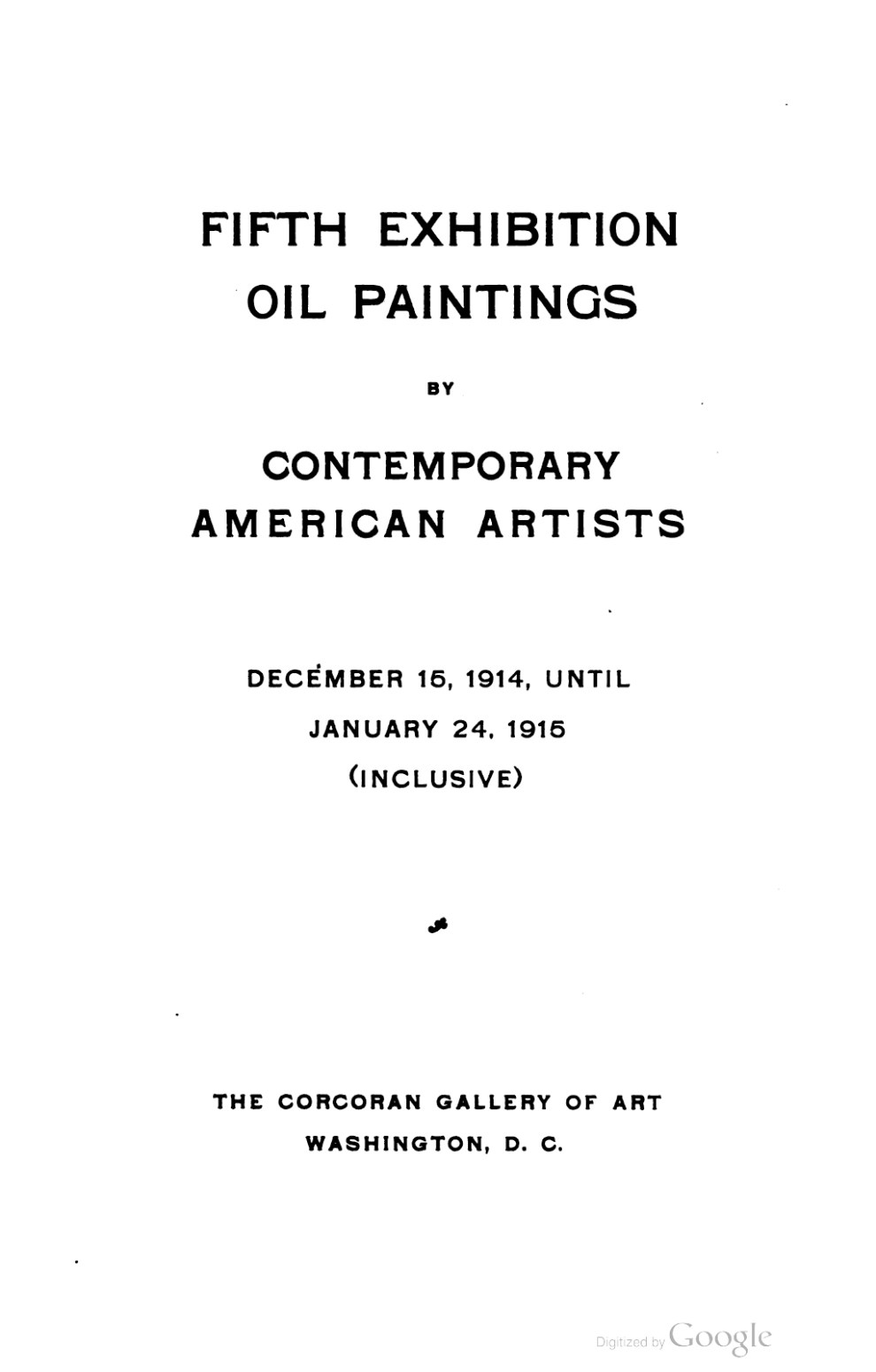 """1915-1916 Corcoran Gallery of Art, Washington, DC, """"Fifth Annual Exhibition of Oil Paintings by Contemporary American Artists"""", December 14, 1915 – January 24, 1916"""