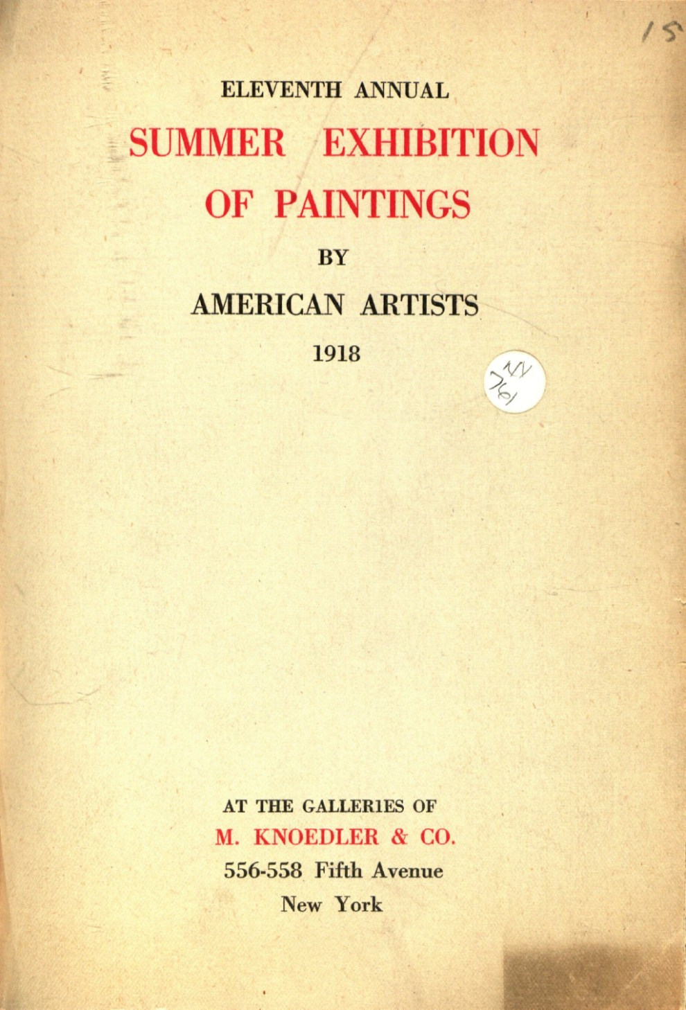 "1918 M. Knoedler & Co., New York, NY, ""Eleventh Annual Summer Exhibition of Paintings by American Aritsts"", June - August"
