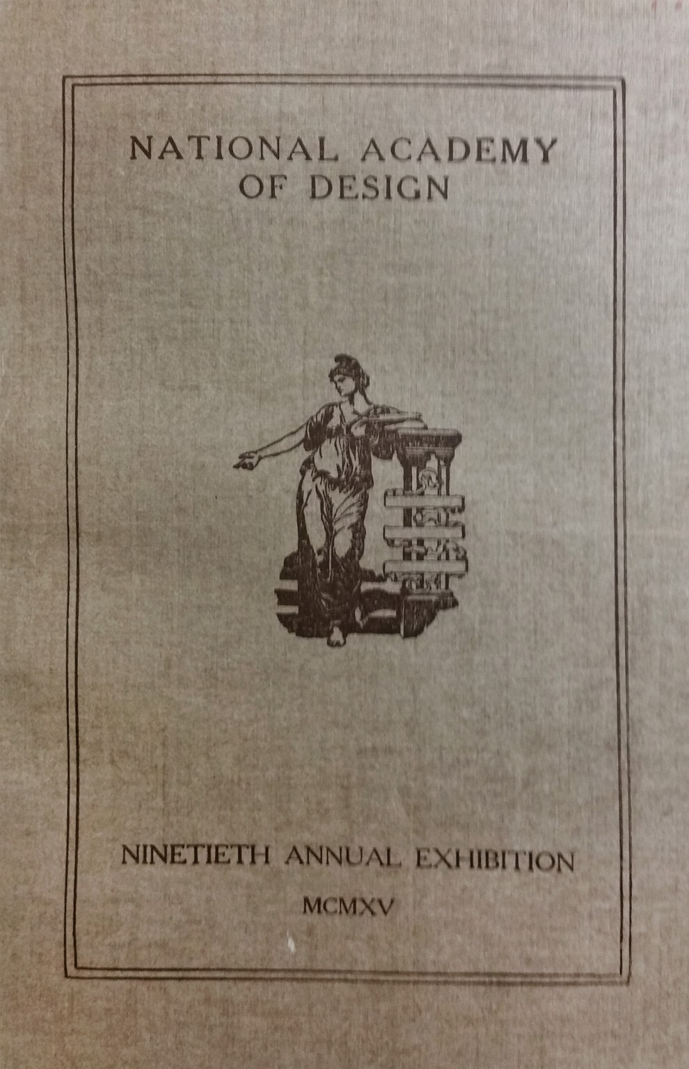 "1915 National Academy of Design, New York, NY, ""Ninetieth Annual Exhibition"", March 20 - April 25"