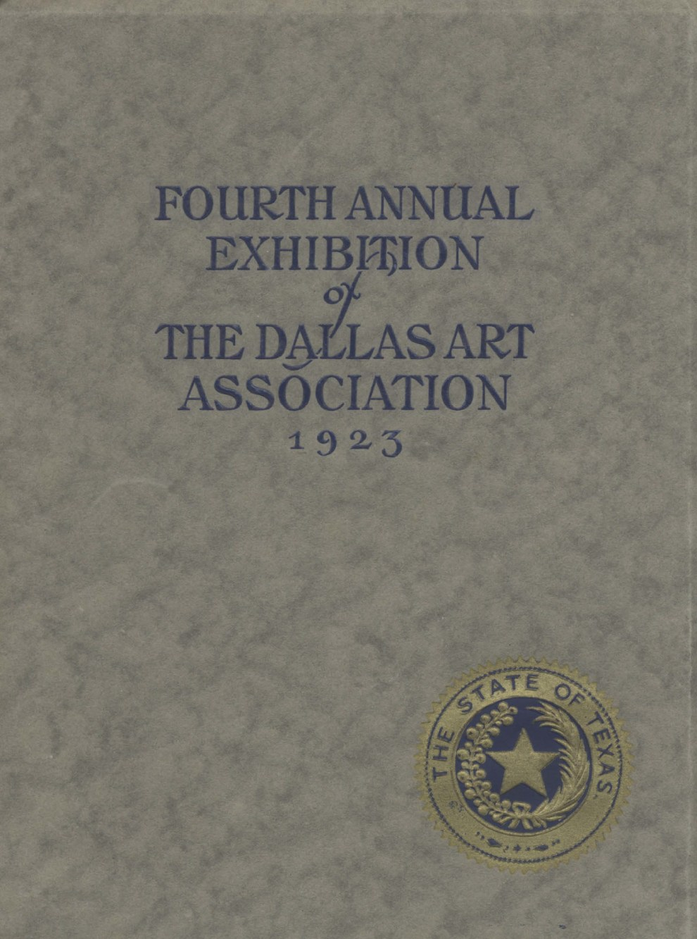 "1923 The Dallas Art Association, Dallas, TX, ""Fourth Annual Exhibition of The Dallas Art Association"", November 14 - 28"