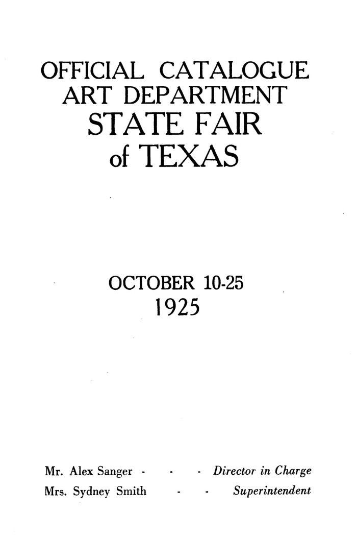 "1925 Art Department State Fair of Texas, Dallas, TX, ""Twentieth Annual Loan Collection of American Paintings,"" October 10-25"