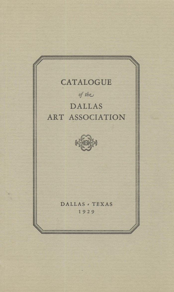 "Dallas Art Association, Dallas, TX, ""Catalog of the Dallas Art Association"", 1929"