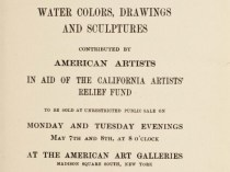 "1906 American Art Galleries, New York, NY, ""Catalogue of oil paintings water colors, drawings and sculptures contributed by American artists in aid of the California artists' relief fund"", May 7-8"