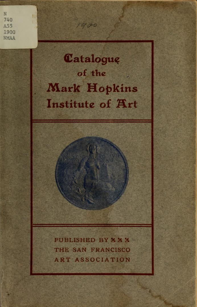The San Francisco Art Association, San Francisco, CA (held at the Mark Hopkins Institute of Art) Winter Exhibition December 1900-January 1901