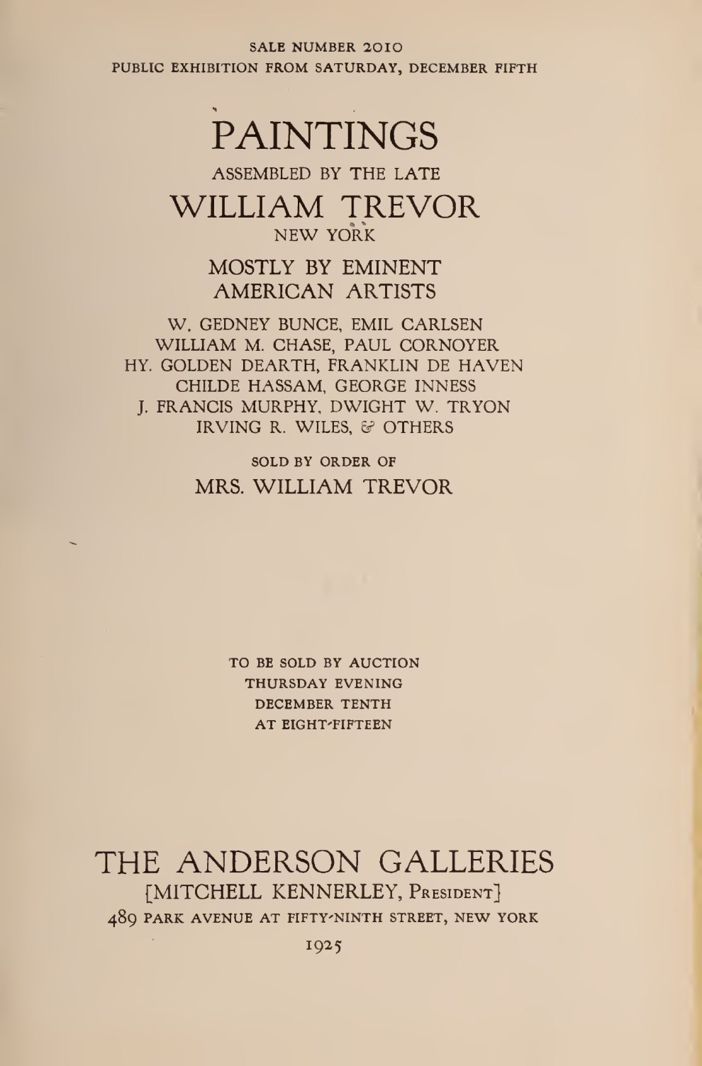 "1925 The Anderson Galleries, New York, NY, ""Paintings Assembled by the Late William Trevor, New York, Mostly by Eminent American Artists"", December 10"