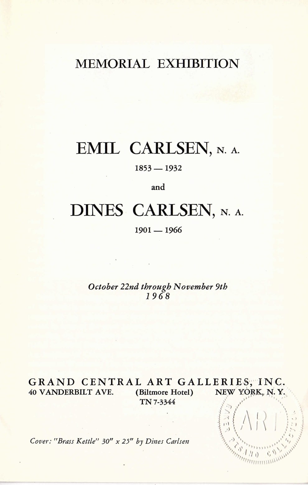 "1968 The Grand Central Art Gallery, New York, NY, ""Memorial Exhibition Emil Carlsen & Dines Carlsen"" October 22-November 9"