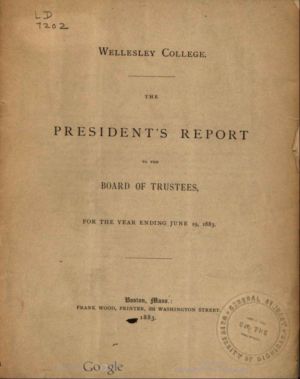 """""""Wellesley College. The President's Report to the Board of Trustees, for the Year Ending June 19, 1883.- Supplementary Report: At the Opening of the College Year, 1883-'84"""" by Alice E. Freeman, Boston, MA, 1883, page 10-11, not illustrated"""