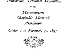 "1895 Charitable Mechanic Association, Boston, MA, ""Nineteenth Triennial Exhibition of the Massachusetts Charitable Mechanic Association"", October 2 - November 30"