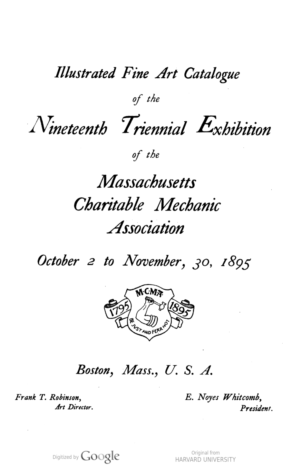 "1895 Charitable Mechanic Association, Boston, MA, ""Nineteenth Triennial Exhibition of the Massachusetts Charitable Mechanic Association"", October 2 - November 30"