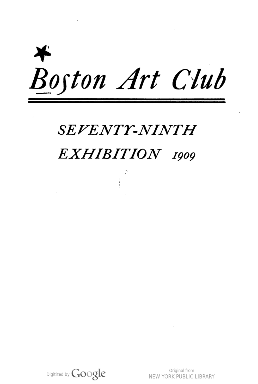 "1909 Boston Art Club, Boston, MA, ""Seventy-Ninth Exhibition"", February 2-27"