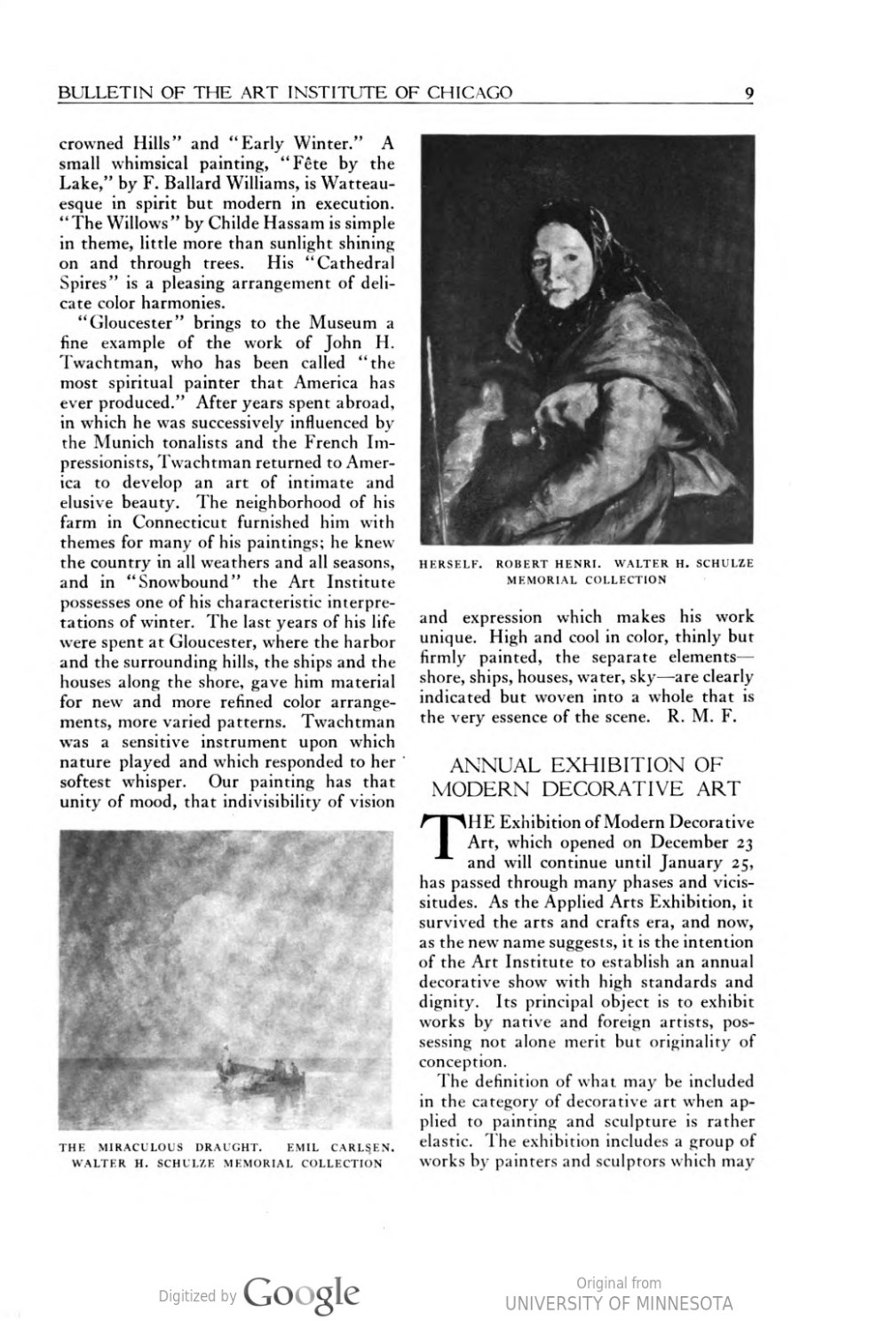 "Bulletin of the Art Institute of Chicago, Chicago, IL, ""The Walter H. Schulze Memorial Gallery of Paintings"", January, 1925, volume 19, number 1, pages 7-9, illustrated: b&w on page 9"