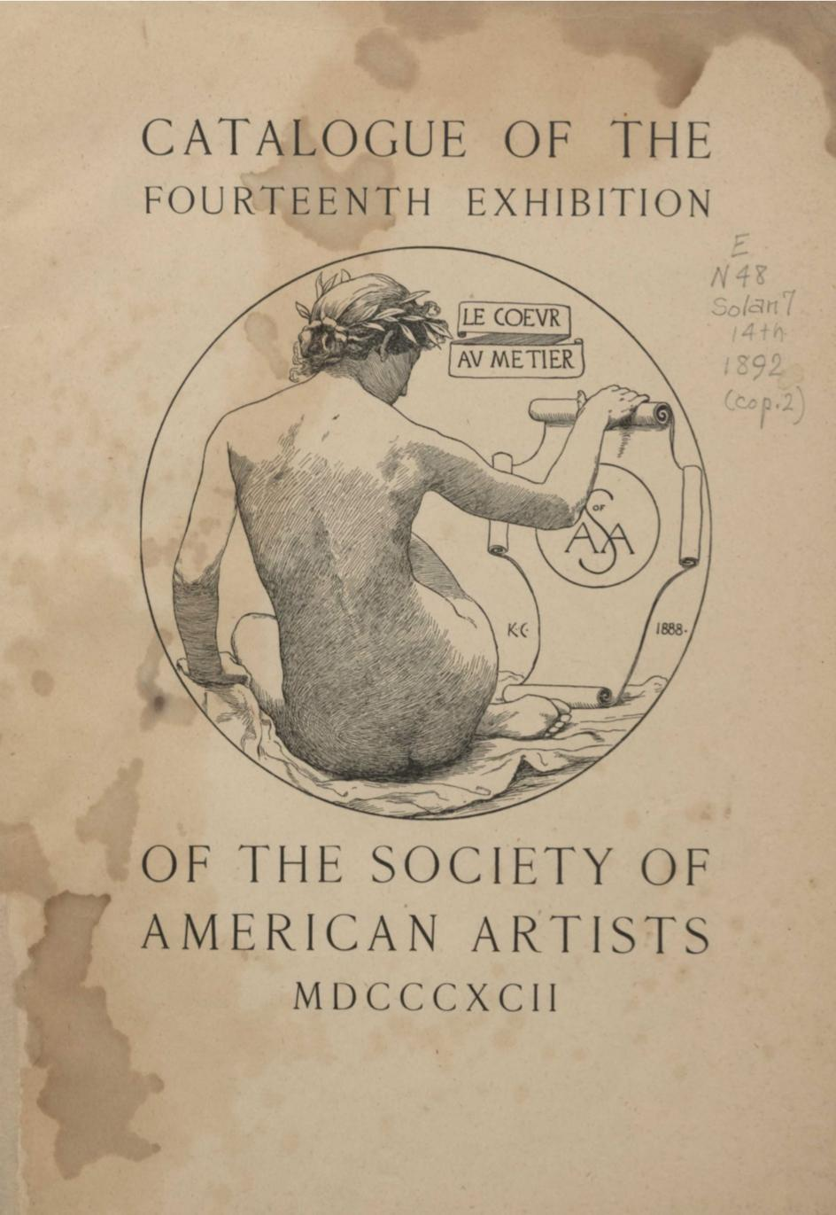 "1892 Society of American Artists, New York, NY, ""Fourteenth Annual Exhibition"", May 2-28"