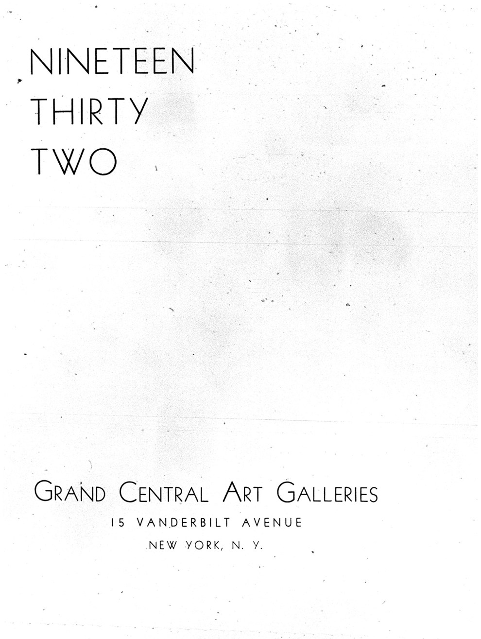 """Nineteen Thirty Two"" by Grand Central Art Galleries, New York, NY, 1932, illustrated: b&w"