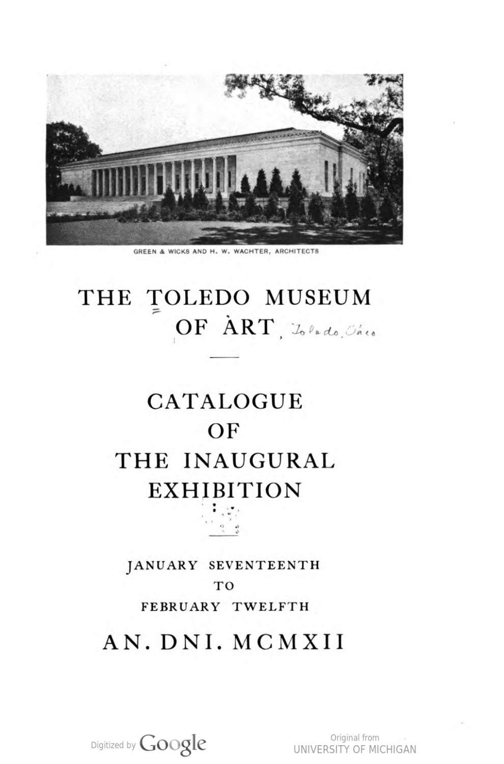 "1912 Toledo Museum of Art, Toledo, OH, ""The Inaugural Exhibition"", January 17 – February 12"