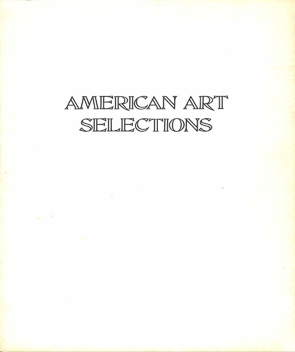American Art Selections - Mann Galleries 1973