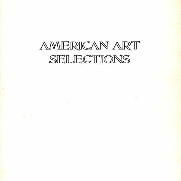 American Art Selections - Mann Galleries 1973