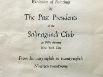 "1921 Salmagundi Club, New York, NY, ""The past presidents of the Salmagundi Club"", January 8-28."