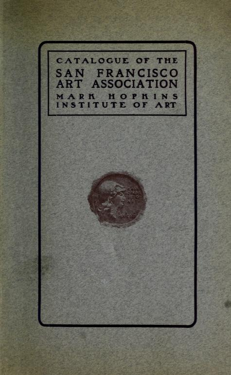 "1905 San Francisco Art Association, Mark Hopkins Institute of Art, San Francisco, CA, ""Annual exhibition"", [unknown date]."